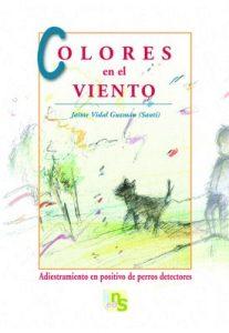 Colores en el viento. Jaime Vidal (Santi). KNS Ediciones