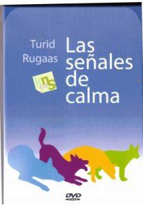 El lenguaje de los perros. Las señales de calma. KNS Ediciones. Turid Rugaas